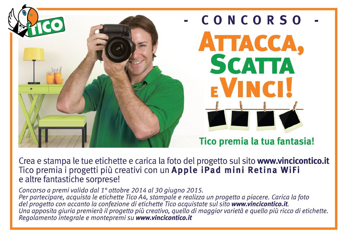 Attacca, Scatta e Vinci con Tico