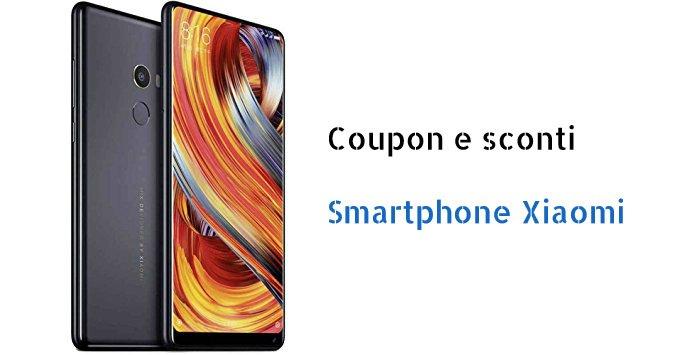 Nuovi coupon per telefoni Xiaomi